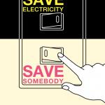 Экономь электричество. Спаси кого-нибудь